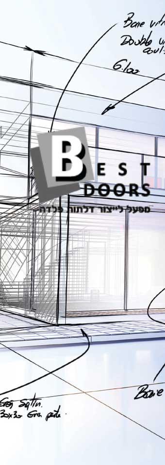 למה דלתות כניסה זה בסט דורז ?